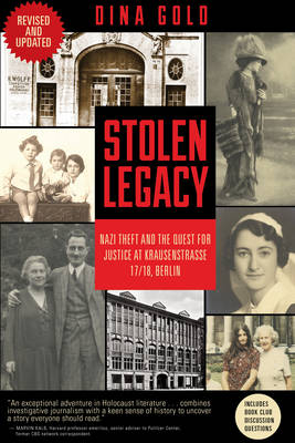 Stolen Legacy: Nazi Theft and the Quest for Justice at Krausenstrasse 17/18, Berlin (Paperback)