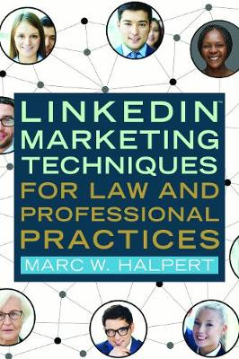 Linkedin(tm) Marketing Techniques for Law and Professional Practices (Paperback)