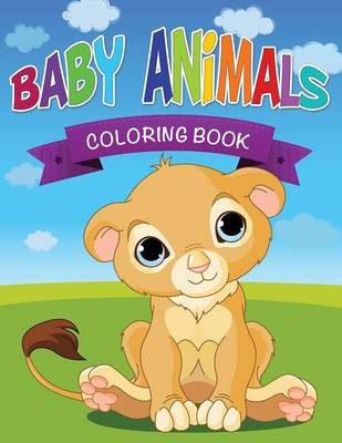 Baby Animals Coloring Book (Paperback)