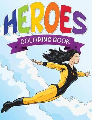 Heroes Coloring Book (Paperback)