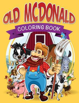 Old McDonald Coloring Book (Paperback)