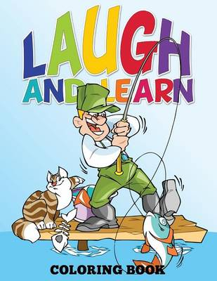 Laugh and Learn Coloring Book (Color Me Now) (Paperback)