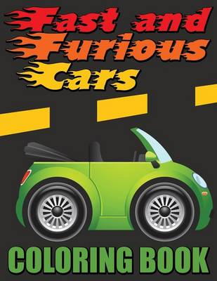 Fast and Furious Cars Coloring Book (Paperback)