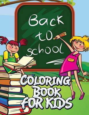Back to School Coloring Book for Kids (Paperback)