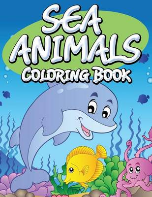 Sea Animals Coloring Book (Paperback)