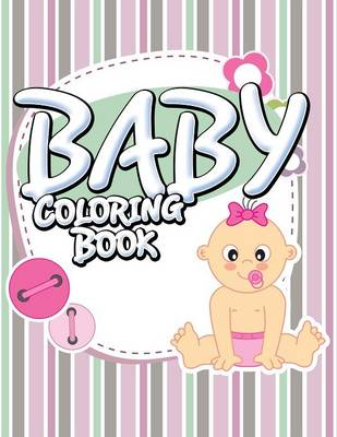 Baby Coloring Book (Paperback)