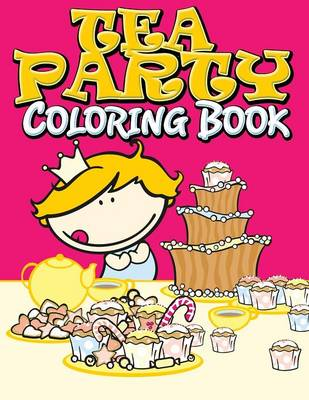 Tea Party Coloring Book (Paperback)