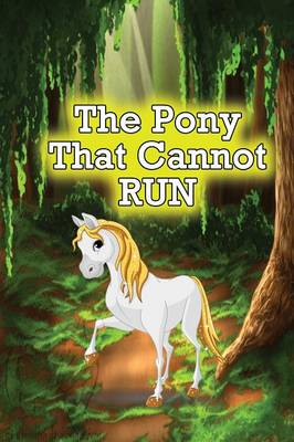 The Pony That Cannot Run (Paperback)