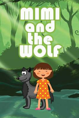 Mimi and the Wolf (Paperback)