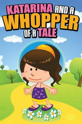 Katarina and a Whopper of a Tale (Paperback)