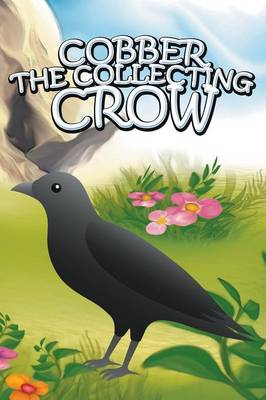 Cobber the Collecting Crow (Paperback)