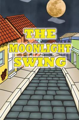The Moonlight Swing (Paperback)