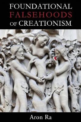 Foundational Falsehoods of Creationism (Paperback)