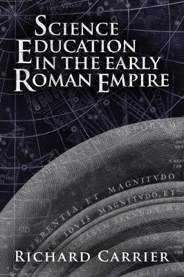 Science Education in the Early Roman Empire (Paperback)