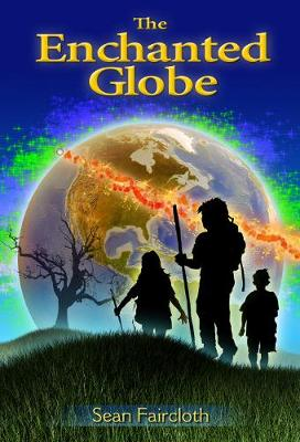 The Enchanted Globe (Paperback)