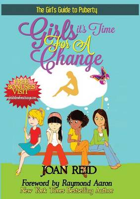 Girls It's Time for a Change: The Girl's Guide to Puberty (Paperback)