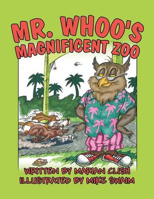 Mr. Whoo's Magnificent Zoo (Paperback)
