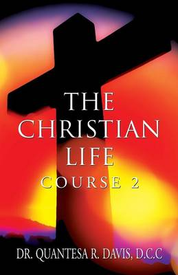 The Christian Life: Course 2 (Paperback)