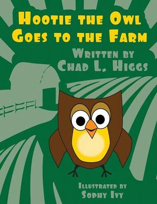 Hootie the Owl Goes to the Farm (Paperback)