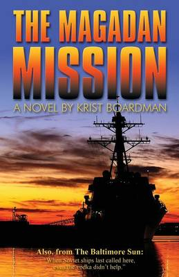 The Magadan Mission (Paperback)