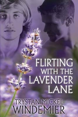 Flirting with the Lavender Lane (Paperback)