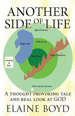 Another Side of Life: A Thought Provoking Tale and Real Look at God (Paperback)