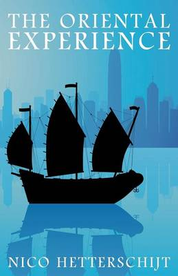 The Oriental Experience (Paperback)