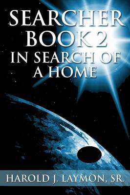 Searcher Book 2: In Search of a Home (Paperback)