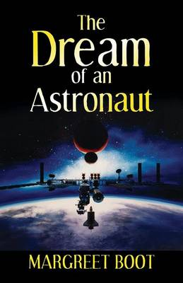 The Dream of an Astronaut (Paperback)