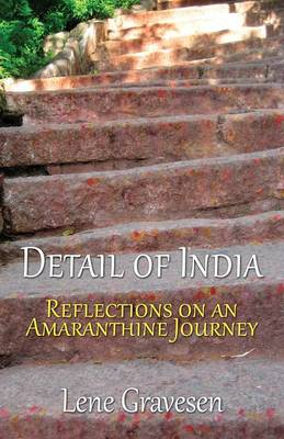Detail of India: Reflections on an Amaranthine Journey (Paperback)