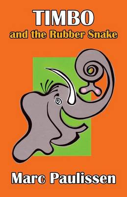 Timbo and the Rubber Snake (Paperback)