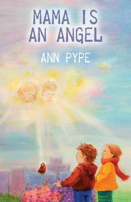 Mama Is an Angel (Paperback)