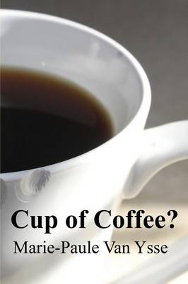 Cup of Coffee? (Paperback)