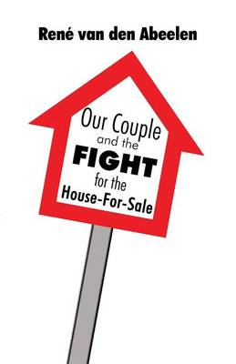Our Couple and the Fight for the House-For-Sale (Paperback)