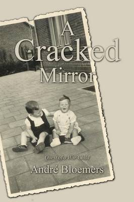 A Cracked Mirror: Quest of a War Child (Paperback)