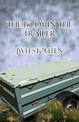 The Body in the Trailer (Paperback)