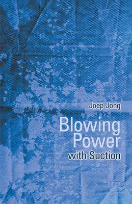 Blowing Power with Suction (Paperback)