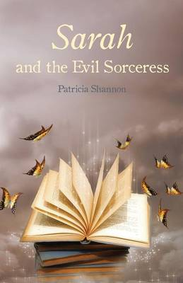 Sarah and the Evil Sorceress (Paperback)