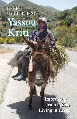 Yassou Kriti: Impressions from a Year Living in Crete (Paperback)