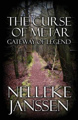 The Curse of Metar: Gateway of Legend (Paperback)