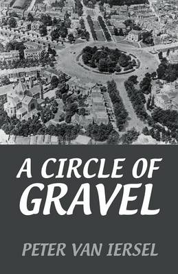 A Circle of Gravel (Paperback)