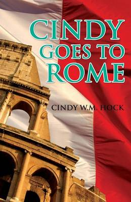 Cindy Goes to Rome (Paperback)