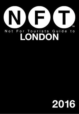 Not For Tourists Guide to London 2016 (Paperback)