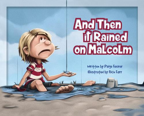 And Then It Rained on Malcolm (Hardback)