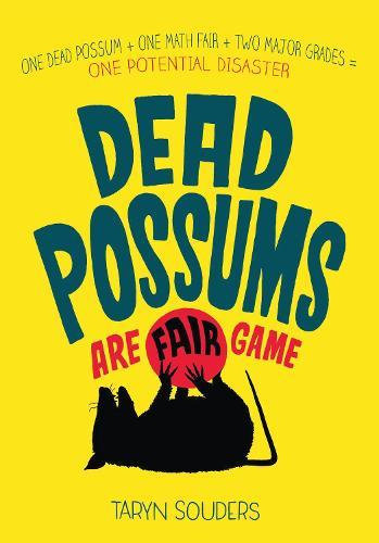 Dead Possums Are Fair Game (Hardback)