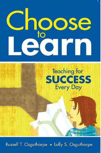 Choose to Learn: Teaching for Success Every Day (Paperback)