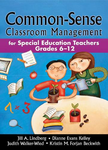 Common-Sense Classroom Management: For Special Education Teachers, Grades 6-12 (Paperback)