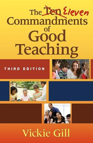 The Eleven Commandments of Good Teaching (Paperback)