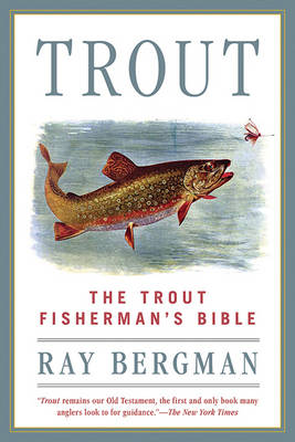 Trout: The Trout Fisherman's Bible (Paperback)