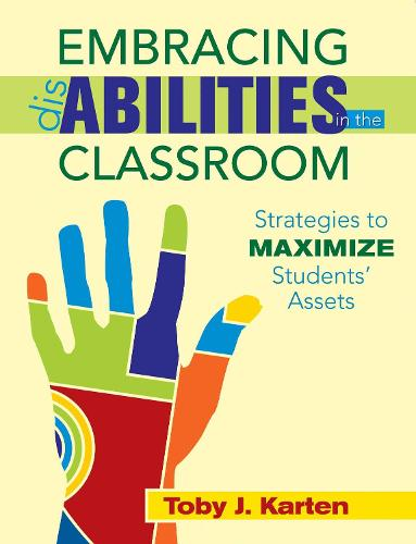 Embracing Disabilities in the Classroom: Strategies to Maximize Students' Assets (Paperback)